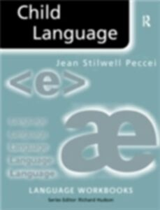 Foto Cover di Child Language, Ebook inglese di Jean Stilwell Peccei, edito da Taylor and Francis