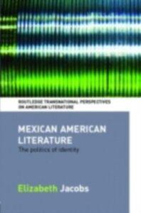 Ebook in inglese Mexican American Literature Jacobs, Elizabeth