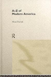 Ebook in inglese A-Z of Modern America Duchak, Alicia