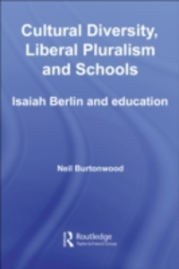 Ebook in inglese Cultural Diversity, Liberal Pluralism and Schools Burtonwood, Neil