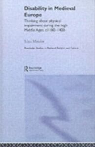 Foto Cover di Disability in Medieval Europe, Ebook inglese di Irina Metzler, edito da Taylor and Francis