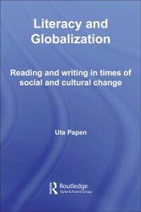 Foto Cover di Literacy and Globalization, Ebook inglese di Uta Papen, edito da Taylor and Francis