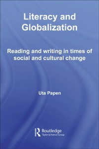 Ebook in inglese Literacy and Globalization Papen, Uta
