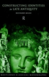 Ebook in inglese Constructing Identities in Late Antiquity -, -