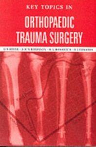 Foto Cover di Key Topics in Orthopaedic Trauma Surgery, Ebook inglese di AA.VV edito da CRC Press
