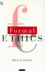 Ebook in inglese Formal Ethics Gensler, Harry J.