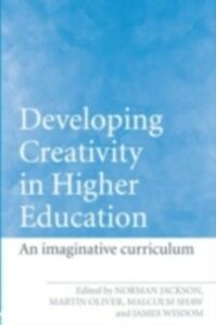Foto Cover di Developing Creativity in Higher Education, Ebook inglese di  edito da Taylor and Francis