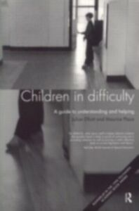 Foto Cover di Children in Difficulty, Ebook inglese di Julian Elliott,Maurice Place, edito da