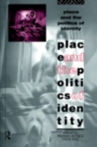 Ebook in inglese Place and the Politics of Identity -, -