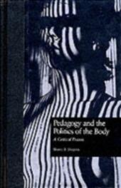 Pedagogy & Politics Of Body
