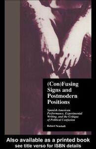 Foto Cover di (Con)Fusing Signs & Postmod. P, Ebook inglese di  edito da Taylor and Francis