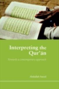 Ebook in inglese Interpreting the Qur'an Saeed, Abdullah