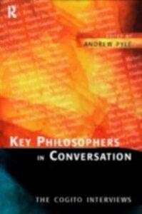 Ebook in inglese Key Philosophers in Conversation -, -