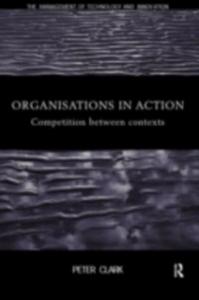 Ebook in inglese Organizations in Action Clark, Peter
