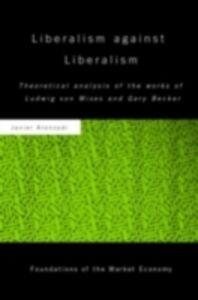 Foto Cover di Liberalism against Liberalism, Ebook inglese di Javier Aranzadi, edito da Taylor and Francis