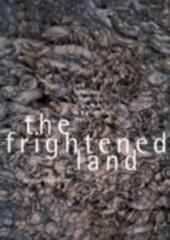 Frightened Land