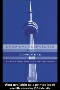 Foto Cover di Chemical Admixtures for Concrete, Third Edition, Ebook inglese di Noel P. Mailvaganam,M.R. Rixom, edito da CRC Press