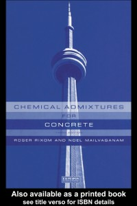 Ebook in inglese Chemical Admixtures for Concrete, Third Edition Mailvaganam, Noel P. , Rixom, M.R.