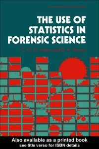 Ebook in inglese Use Of Statistics In Forensic Science Aitken, C. G. G. , Stoney, David A.