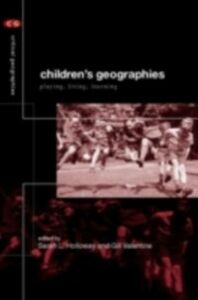 Ebook in inglese Children's Geographies -, -