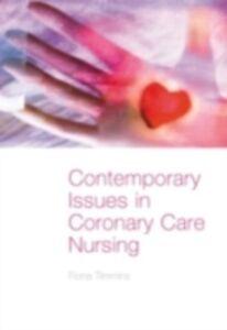 Foto Cover di Contemporary Issues in Coronary Care Nursing, Ebook inglese di Fiona Timmins, edito da Taylor and Francis