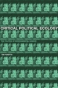 Foto Cover di Critical Political Ecology, Ebook inglese di Timothy Forsyth, edito da Taylor and Francis
