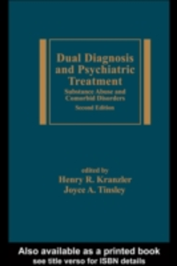 Ebook in inglese Dual Diagnosis and Psychiatric Treatment -, -