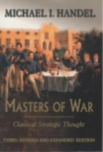 Ebook in inglese Masters of War Handel, Michael I.