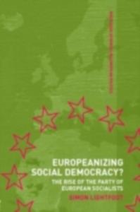 Ebook in inglese Europeanizing Social Democracy? Lightfoot, Simon