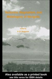 Foto Cover di Tectonics, Magmatism and Metallogeny of Mongolia, Ebook inglese di  edito da Taylor and Francis
