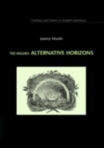 Ebook in inglese Ted Hughes:Alternative Horizon