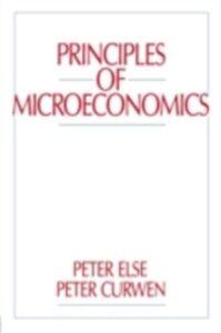 Foto Cover di Principles of Microeconomics, Ebook inglese di Peter Curwen,Peter Else, edito da Taylor and Francis