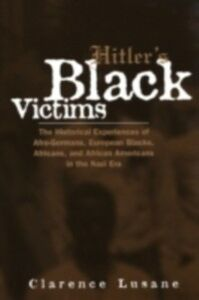 Ebook in inglese Hitler's Black Victims Lusane, Clarence