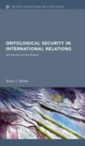 Ontological Security in International Relations