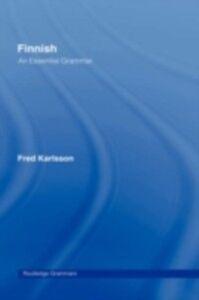 Ebook in inglese Finnish: An Essential Grammar Karlsson, Fred