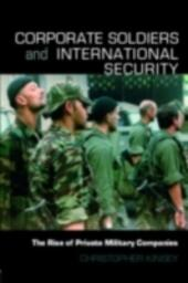 Corporate Soldiers and International Security
