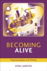 Foto Cover di Becoming Alive, Ebook inglese di Ryan Lamothe, edito da Taylor and Francis