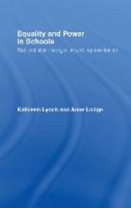 Ebook in inglese Equality and Power in Schools Lodge, Anne , Lynch, Kathleen