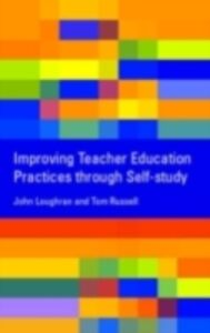 Ebook in inglese Improving Teacher Education Practice Through Self-study Loughran, John , Russell, Tom