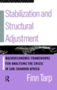 Foto Cover di Stabilization and Structural Adjustment, Ebook inglese di Finn Tarp, edito da Taylor and Francis