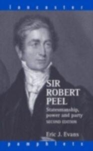 Ebook in inglese Sir Robert Peel Evans, Eric J.