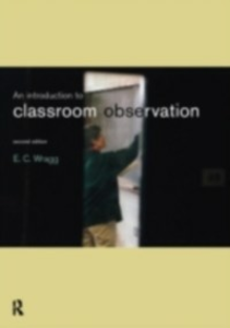 Ebook in inglese Introduction to Classroom Observation Wragg, Ted