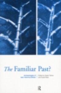 Ebook in inglese Familiar Past? Tarlow, Sarah , West, Susie