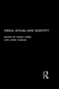 Ebook in inglese Media, Ritual and Identity -, -