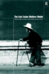 Foto Cover di East Asian Welfare Model, Ebook inglese di  edito da Taylor and Francis