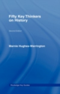Ebook in inglese Fifty Key Thinkers on History -, -