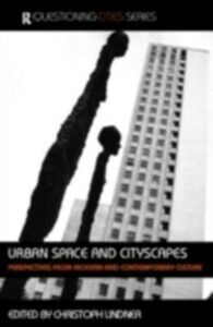 Ebook in inglese Urban Space and Cityscapes
