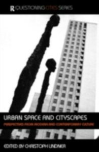 Ebook in inglese Urban Space and Cityscapes -, -