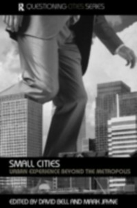 Ebook in inglese Small Cities Bell, David , Jayne, Mark