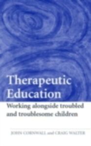 Ebook in inglese Therapeutic Education Cornwall, John , Walter, Craig